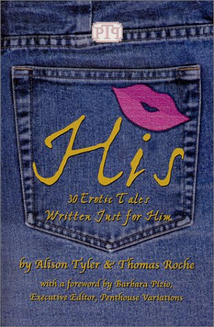His: 30 Erotic Tales Written Just for Him
