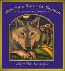 Brother Wolf of Gubbio: A Saint Francis Legend Handprint Books