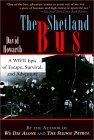 The Shetland Bus: A WWII Epic of Escape, Survival and Adventure