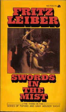 Swords in the Mist by Fritz Leiber