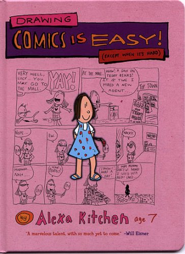 Drawing Comics is Easy! by Alexa Kitchen