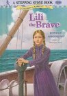 Lili the Brave (A Stepping Stone Book)
