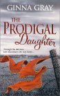 The Prodigal Daughter by Ginna Gray