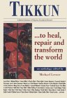 Tikkun...to Heal, Repair and Transform the World: An Anthology