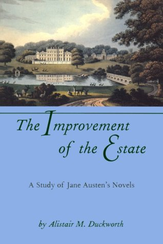 The Improvement of the Estate: A Study of Jane Austen's Novels
