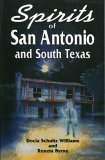Spirits of San Antonio and South Texas