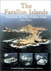 The Farallon Islands: Sentinels of the Golden Gate