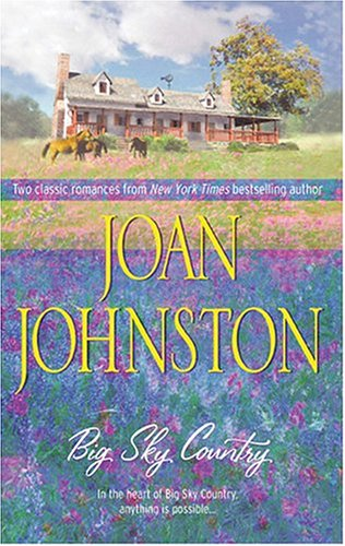 Big Sky Country: Two Classic Romances