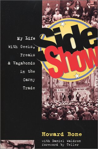 Side Show: My Life with Geeks, Freaks & Vagabonds in the Carny Trade