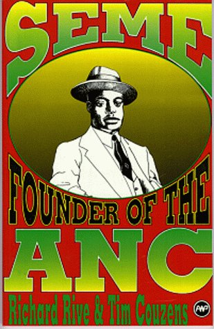 Seme: The Founder of the ANC