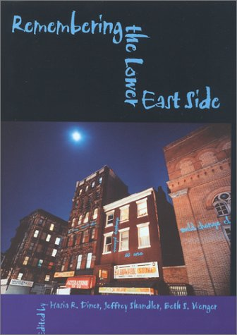 Remembering the Lower East Side: American Jewish Reflections