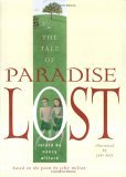 The Tale of Paradise Lost: Based on the Poem by John Milton