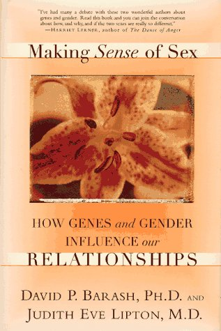 Making Sense of Sex: How Genes And Gender Influence Our Relationships