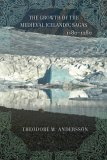 The Growth of the Medieval Icelandic Sagas (1180 1280)