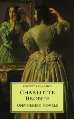The Unfinished Novels by Charlotte Brontë