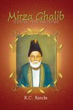 Mirza Ghalib: Selected Lyrics and Letters