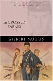 The Crossed Sabres: 1875 (The House of Winslow)