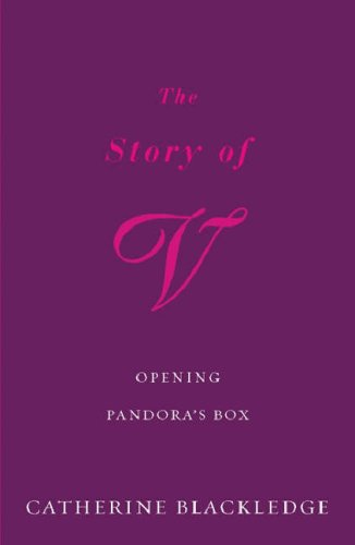 The Story of V by Catherine Blackledge