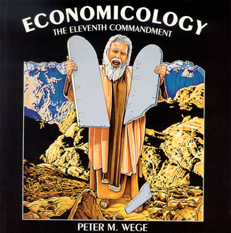 Economicology : The Eleventh Commandment