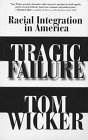 Tragic Failure: Racial Integration in America