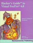 Hacker's Guide to Visual FoxPro 6.0