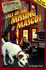 Tale of the Missing Mascot (Wishbone Mysteries #4)