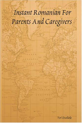 Instant Romanian For Parents And Caregivers