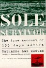 Sole Survivor: A Story of Record Endurance at Sea