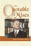 The Quotable Mises