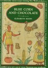 Blue Corn And Chocolate (Knopf Cooks American Series)