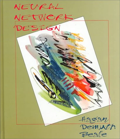 Neural Network Design by Mark H. Beale