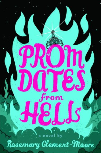 Prom Dates from Hell (Maggie Quinn: Girl Vs. Evil #1)