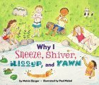 Why I Sneeze, Shiver, Hiccup, and Yawn
