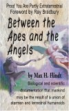 Between The Apes And The Angels: Foreword By Ray Bradbury