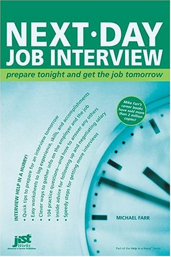 Next-Day Job Interview by Michael J. Farr