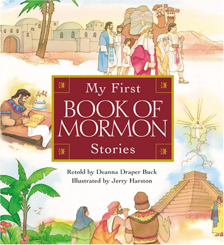 My First Book of Mormon Stories by Deanna Draper Buck