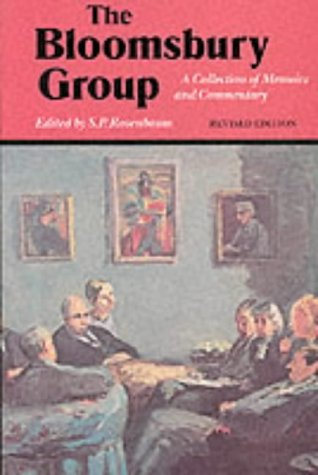 The Bloomsbury Group : A Collection of Memoirs, Commentary and Criticism