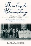 Bombay to Bloomsbury: A Biography of the Strachey Family