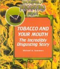 Tobacco and Your Mouth