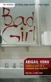 Bad Girl: Confessions Of A Teenage Delinquent