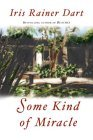 Some Kind of Miracle: A Novel