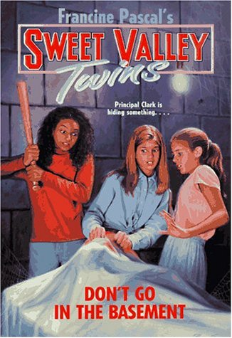 Don't Go in the Basement (Sweet Valley Twins, #109)