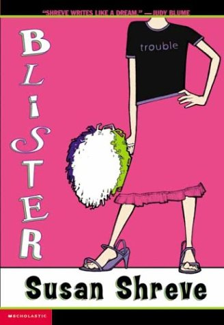 Blister by Susan Richards Shreve