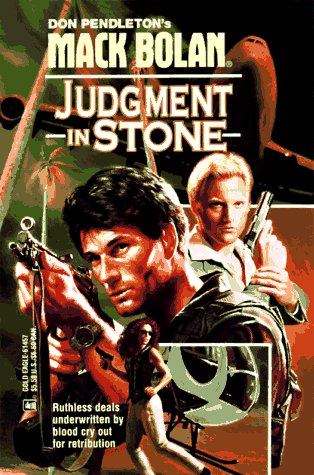 Judgment in Stone (Super Bolan, #57)