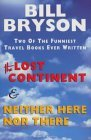 The Lost Continent & Neither Here Nor There