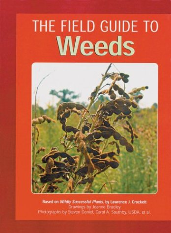 The Field Guide to Weeds