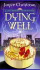 Dying Well: A Lady Margaret Priam Mystery (Lady Margaret Priam Series)