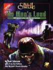 No Man's Land: WWI Mythos Action with the Lost Battalion (Call of Chtulhu)