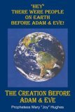 """Hey"" There Were People on Earth before Adam and Eve"