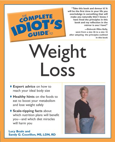 The Complete Idiot's Guide to Weight Loss by Lucy Beale